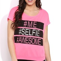 SHORT SLEEVE FRENCH TERRY BANDED BOTTOM SWEATSHIRT WITH #ME #SELFIE #AWESOME