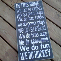 Wooden Sign In This Home .... We do Hockey