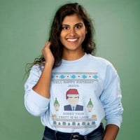 Happy Birthday Jesus Crewneck Sweatshirt
