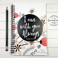 Writing journal, spiral notebook, bullet journal, sketchbook, scripture quote, faith, blank lined or grid paper - I am with you always