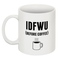 Graphic Print Ceramic Coffee Mug - Coffee Bold, Coffee Script, Spirit Animal, Mug Life & IDFWU