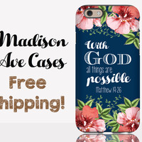 With God All Things Are Possible Matthew 19:26 Phone Case