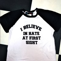 SWEET LORD O'MIGHTY! HATE AT FIRST SIGHT RAGLAN