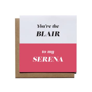 Blair to my Serena - Dynamic Duo Card