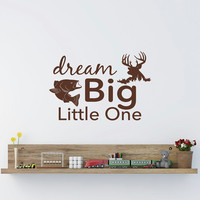 Dream Big Little One Wall Decal Rustic Nursery Decor- Wall Decals Nursery- Wall Decal Kids- Nursery Wall Quote- Deer Wall Decal Boys Q291