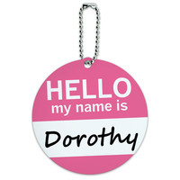 Dorothy Hello My Name Is Round ID Card Luggage Tag