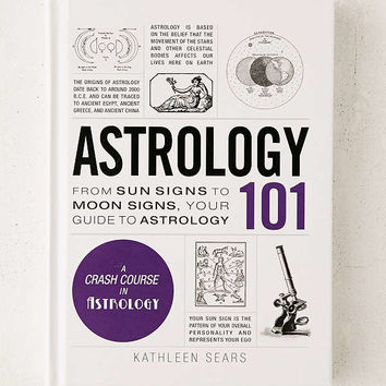 Astrology 101: From Sun Signs To Moon Signs, Your Guide To Astrology By Kathleen Sears   Urban Outfitters