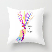 Learn to let go Throw Pillow by Jaclyn Celeste