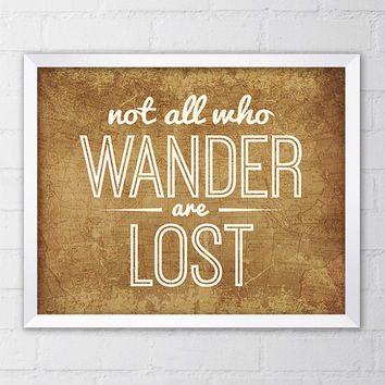 Not All Who Wander are Lost Art Print, 8x10 Printable Digital file, Brown, Antique, Home decor, Typography, Map, Quote art, Saying