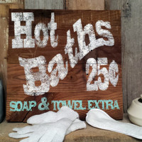 Rustic shabby chic Hot Baths sign barnwood distressed home decor cottage wall hanging  reclaimed antique vintage wood decoration gift