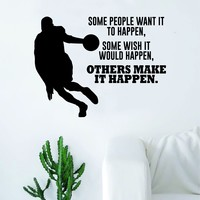 Others Make It Happen Basketball Wall Decal Quote Vinyl Sticker Decor Bedroom Living Room Teen Kids Nursery Sports NBA Ball is Life Dunk