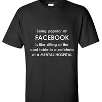 Funny facebook quote - Popular T shirt