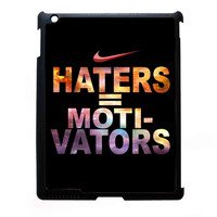Nike Haters Motivation Custom FOR IPAD 2/3/4 CASE *NP*