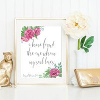 I Have Found The One Print / Song of Solomon Print / Romantic Print / Peony Print / Up to 13x19 Print / Scripture Print / Floral Print