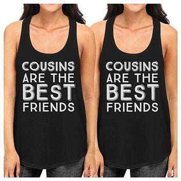 Cousins Are The Best Friends BFF Matching Black Tank Tops