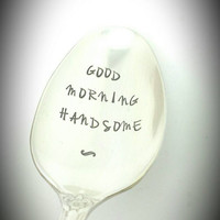 Good Morning Handsome Stamped Spoon Gift for Boyfriend, Gift for Husband