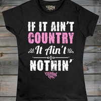 Juniors Country Girl ® Ain't Country Tee