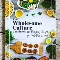 The Wholesome Culture Cookbook