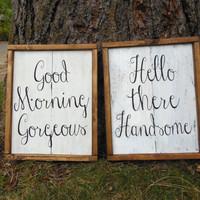 """Joyful Island Creations """"Hello there handsome"""" and """"Good morning beautiful"""" set wood signs, bedroom signs, bathroom signs"""