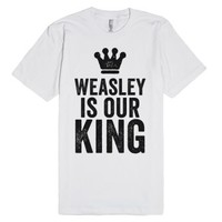 Weasley Is Our King-Unisex White T-Shirt