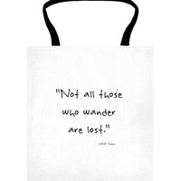 Not All Those Who Wander Are Lost | Inspirational Travel Tote