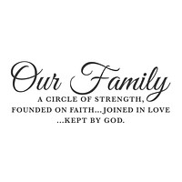 """wall quotes wall decals - """"Our Family, A Circle of Strength"""""""
