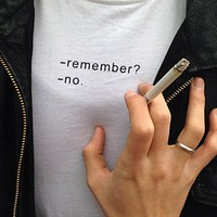 Remember? No Tee