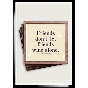 Friends Don't Let Friends Wine Alone Copper & Glass Coasters, Set of 4