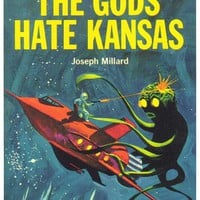 The Gods Hate Kansas 11x17 Retro Book Cover Poster