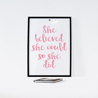 She believed she could so she did,Printable Poster, Typography, Watercolor print, Motivational poster, Inspirational quote