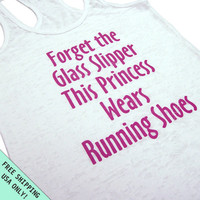 This Princess Wears Running Shoes Burnout Tank Razor back fitness gym top Glass Slipper womens S - 2XL FREE SHIPPING