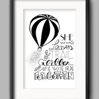 """Printable Glitter Poster - """"She Who Leaves A Trail Of Glitter Is Never Ever Forgotten"""""""
