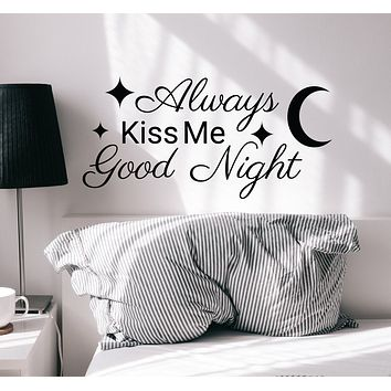 Wall Decal Always Kiss Me Goodnight Lettering Bedroom Vinyl Decor Black 22.5 in x 11.5 in gz355
