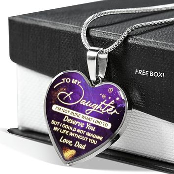 Deserve You - To My Daughter Necklace