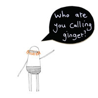 Ginger Beard Card, Who Are You Calling Ginger?, Funny Greeting Card, Black Speech Bubble Card, 3D Handmade Card, Ginger Hair, Poosac