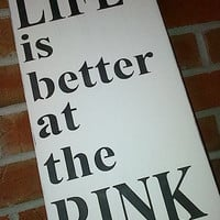 Wooden sign- Life is better at the Rink