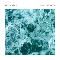 Boy & Bear – BOY & BEAR ANNOUNCE NEW ALBUM 'LIMIT OF LOVE' WITH THE RELEASE OF FIRST SINGLE 'WALK THE WIRE'