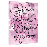 She has an urge to travel - Watercolor Art Print - Wall Art - Home Decor - purple & pink - inspirational saying - feminine quotes
