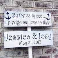 "Nautical Anchor Wedding directional signs ""By the salty sea I pledge my love to thee"" with customized bride & groom names & wedding date sign, 36"" stake - boat wedding, beach wedding sign, destination wedding, bohemian wedding"
