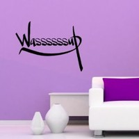 Wall Vinyl Decal Sticker Art Design Wasssuuup Greetings Hand Lettering Room Nice Picture Decor Hall Wall Chu949