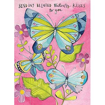 Belated Butterfly Kisses Birthday Greeting Card