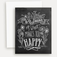 Do More of What Makes You Happy - A2 Note Card