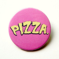 Pizza Ninja Turtles- button badge or magnet 1.5 Inch