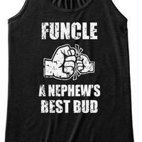 Funcle A Nephews Best Bud T Shirt