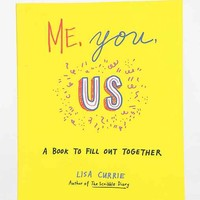 Me, You, Us By Lisa Currie