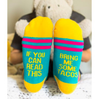 "'If You Can Read This Bring me TACOS"" Socks"
