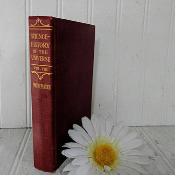 The Science - History Of The Universe Volume VIII of X Volumes by Francis Rolt-Wheeler ©1909 The Current Literature Publishing Company 1910