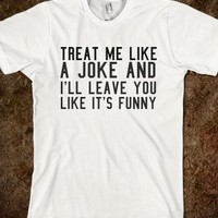 LIKE IT'S FUNNY. IN MORE STYLES SUCH AS HOODIES, PULLOVER SWEATERS, TANK TOPS AND MORE  (CLICK BUY TO SEE)
