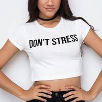 Don't Stress Crop Top - White