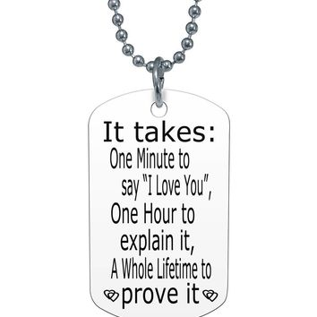 It takes a minute to say I love you dog tag necklace
